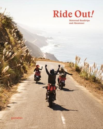 Ride Out! Motorrad-Roadtrips und Abenteuer