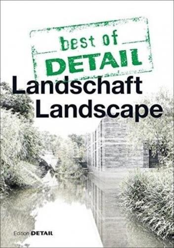best of DETAIL Landschaft / Landscape