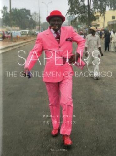 Sapeurs - The Gentlemen Of Bacongo (Japanese Ed.)