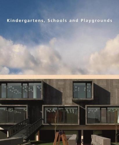 Kindergartens; Schools and Playgrounds