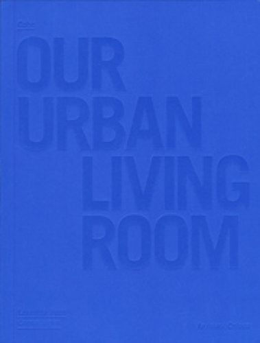 Cobe - Our Urban Living Room