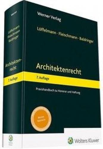 Architektenrecht - Praxishandbuch zu Honorar und Haftung