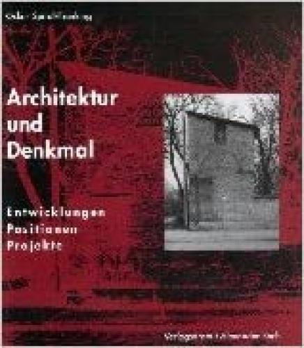 Architektur und Denkmal