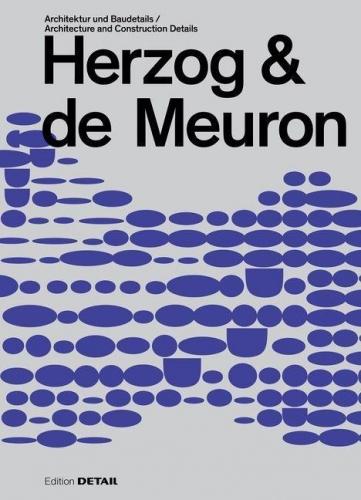 NEUAUFLAGE! Herzog & de Meuron - Architektur und Baudetails