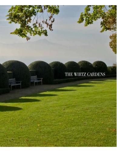 The Wirtz Gardens Part III