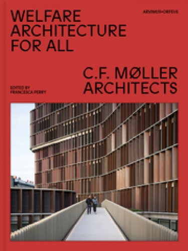 Welfare Architecture for all - C.F. Moller Architects