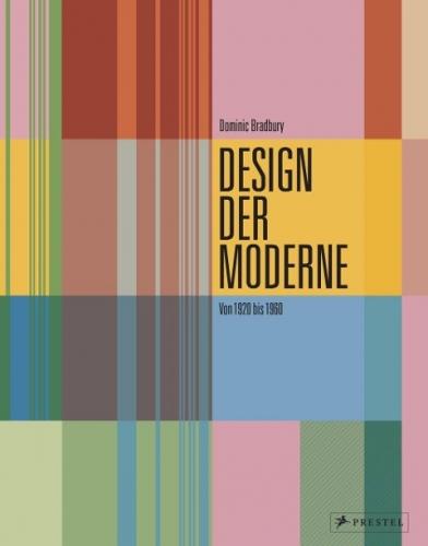 Design der Moderne - Von 1920 bis 1960
