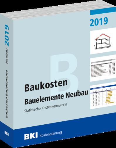 BKI Baukosten 2019 Neubau Teil 2: Bauelemente