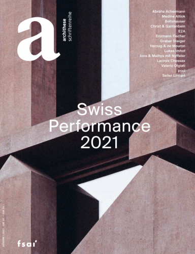 Swiss Performance 2021 (Archithese 1.2021)