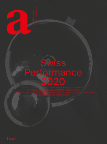 Swiss Performance 2020 (Archithese 1.2020)