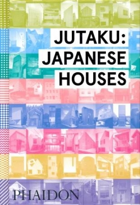 Jutaku: Japanese Houses