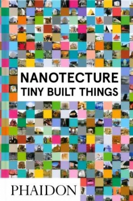 Nanotecture - Tiny Built Things