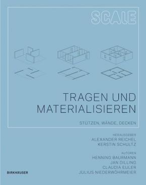 Tragen und Materialisieren (Scale)