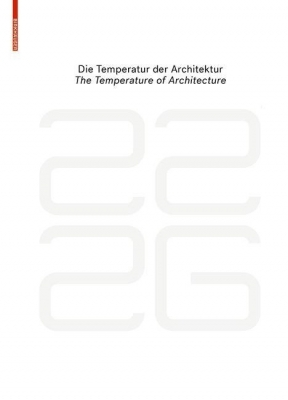 be baumschlager eberle 22 26 - die Temperatur der Architektur / The Temperature of Architecture