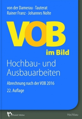 VOB im Bild - Hochbau- und Ausbauarbeiten (22. Auflage 2017)