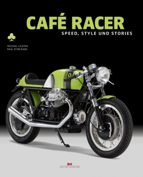 Café Racer - Speed, Style und Stories