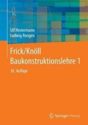 Frick/Knöll Baukonstruktionslehre 1 (36. Auflage)