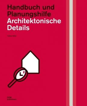 Architektonische Details Handbuch und Planungshilfe