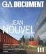 GA Document 111 - Jean Nouvel, Santiago Calatrava, Frank O. Gehry...