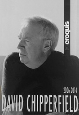David Chipperfield 2006-2014 (El Croquis 150+174/175)